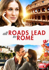 All Roads Lead to Rome Netflix MX (Mexico)